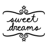 Sweet Dreams Wall Quote Decal - Dana Decals
