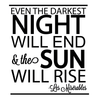 The Sun Will Rise Quote - Dana Decals - 5