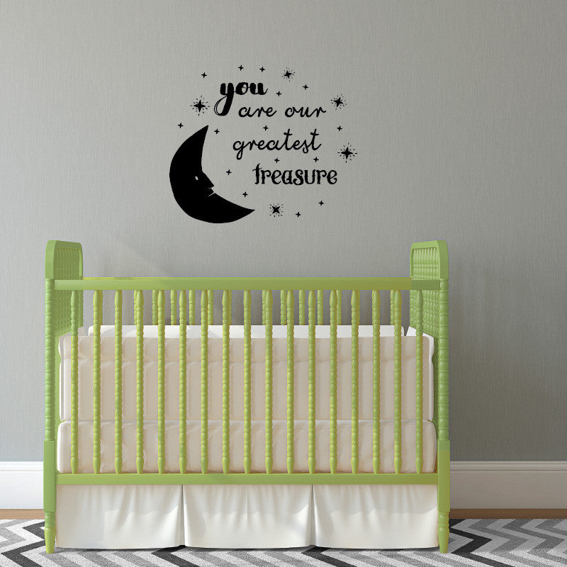 You Are Our Greatest Treasure Moon Quote - Dana Decals