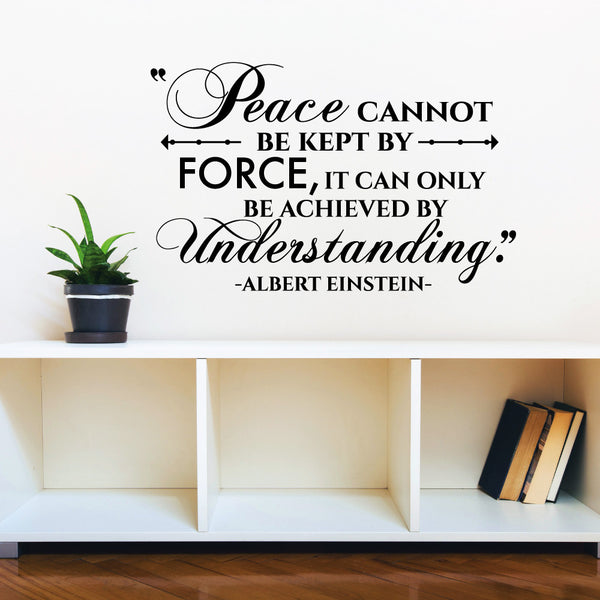 Peace can be Achieved by Understanding- Albert Einstein Quote - Dana Decals
