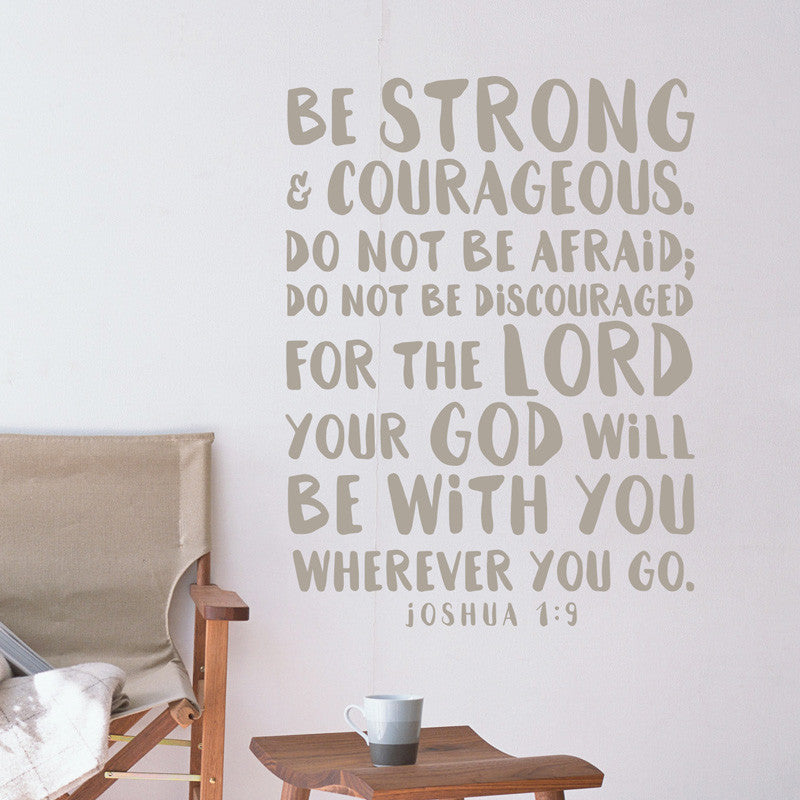 Be Strong & Courageous Verse - Joshua 1:9 - Dana Decals