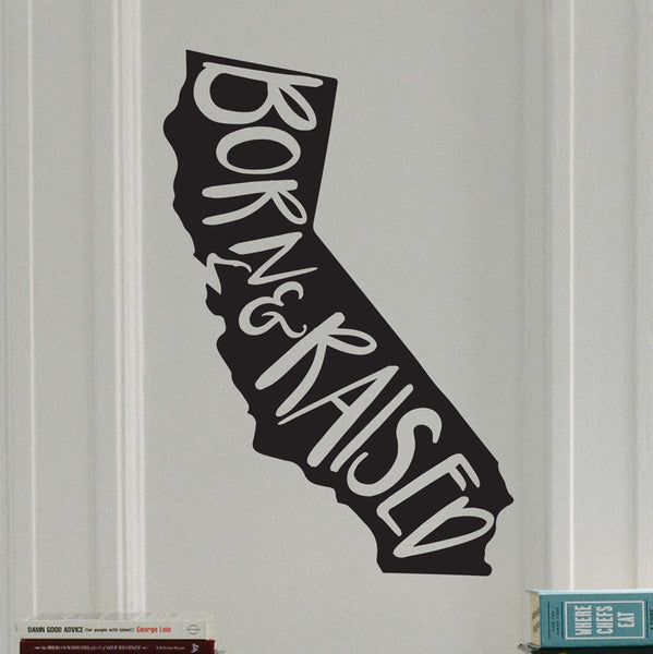 Born And Raised Home State - Dana Decals