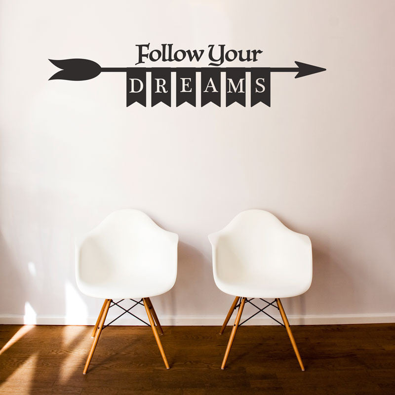 Follow Your Dreams Banner - Dana Decals