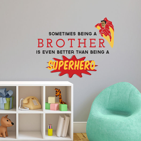 Superhero Brother Quote - Dana Decals