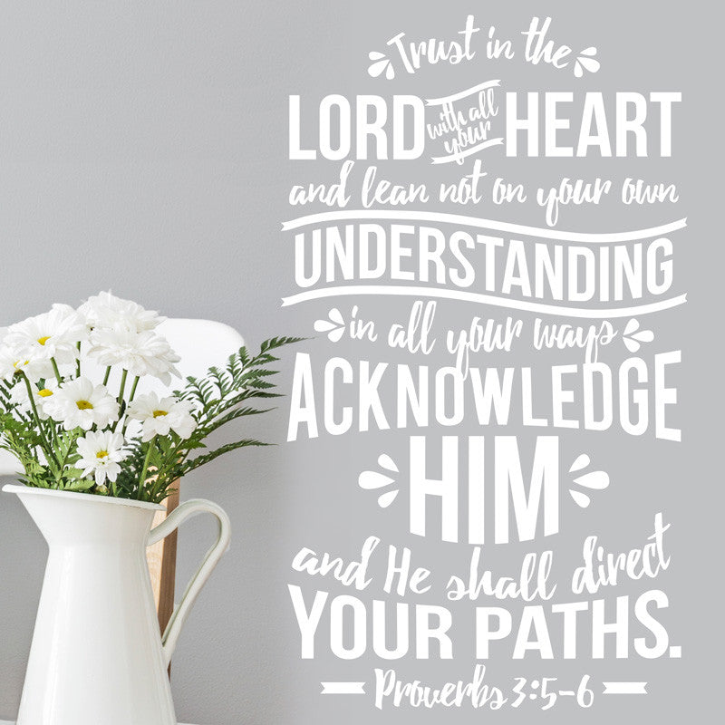 Trust In The Lord Verse - Proverbs 3:5-6 - Dana Decals