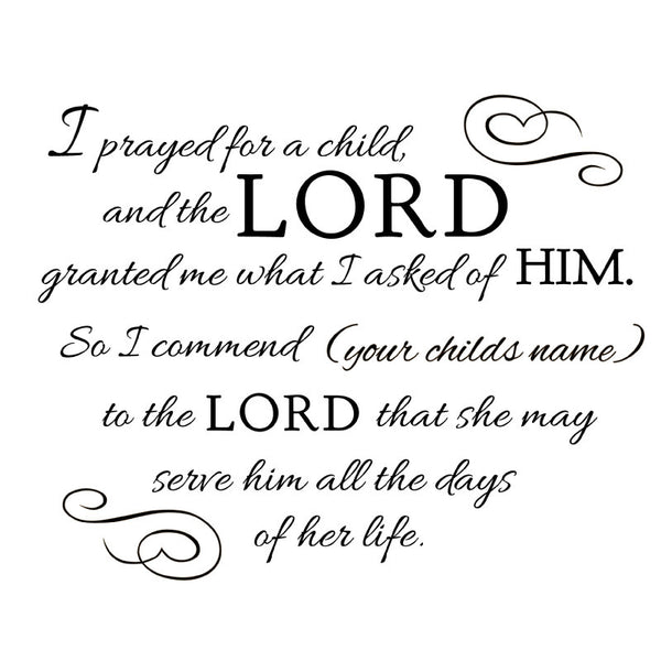 Prayed For A Child Quote Decal | Shop Decals at Dana Decals