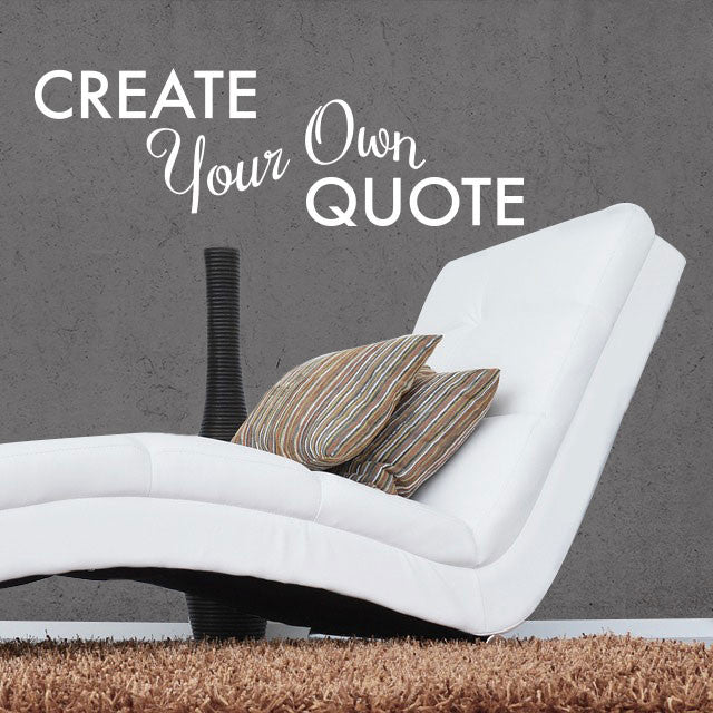 Create Your Own Quote Wall Decal Shop Decals from Dana