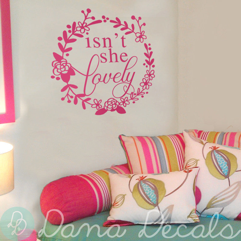 Isn't She Lovely - Dana Decals