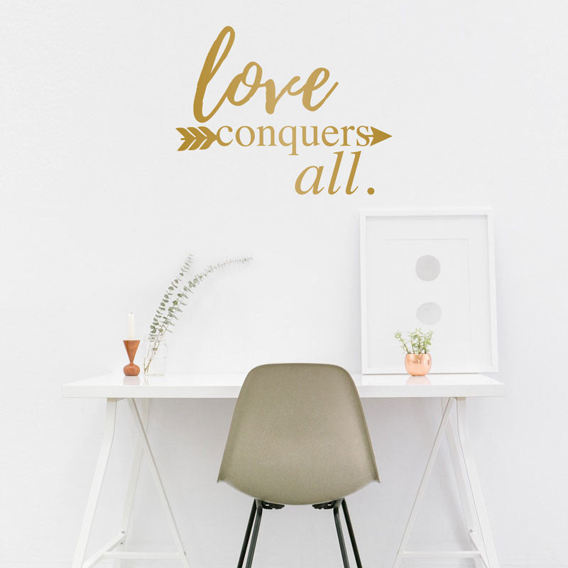 Love Conquers All Arrow Quote - Dana Decals