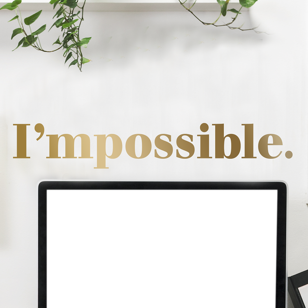 I'mpossible Quote - Dana Decals - 1