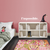 I'mpossible Quote - Dana Decals - 3