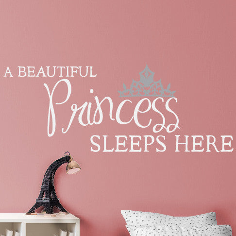 A Princess Sleeps Here - Dana Decals