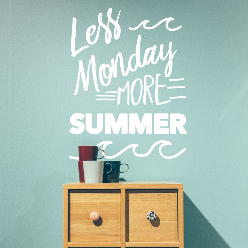 Less Monday More Summer - Dana Decals - 1