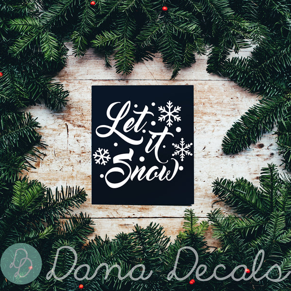 Let it Snow - Dana Decals
