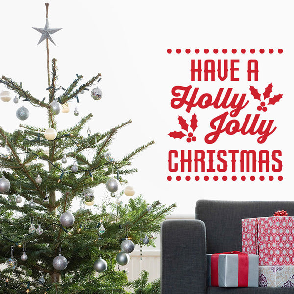 Have A Holly Jolly Christmas Quote - Dana Decals - 1