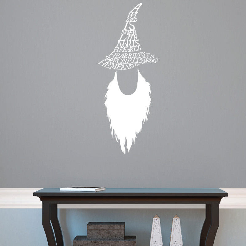 Gandalf A Wizard is Never Late Quote - Dana Decals - 1