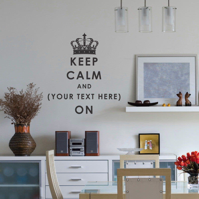 Personalized Keep Calm Quote with Crown - Dana Decals - 1