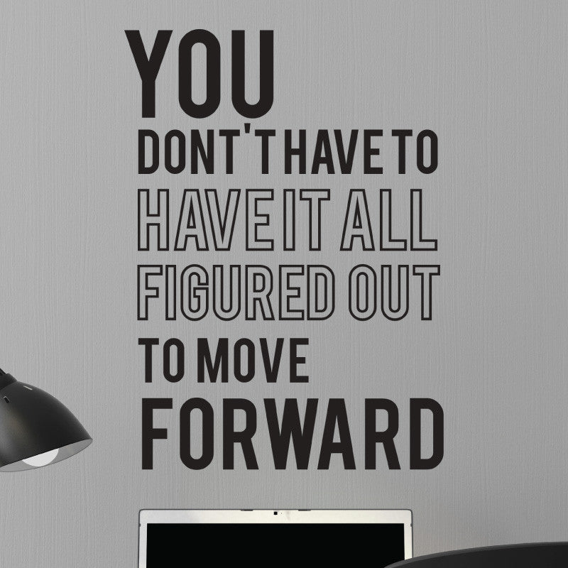 Figured Out Move Forward Wall Quote Decal - Dana Decals - 1