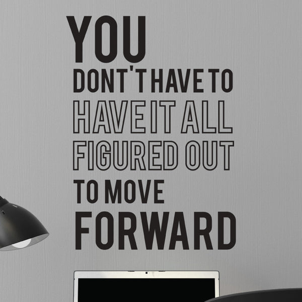 Figured Out Move Forward Wall Quote Decal - Dana Decals