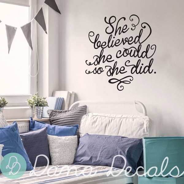 She Believed She Could So She Did - Dana Decals