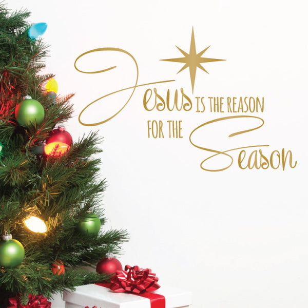 Jesus is the Reason for the Season Christmas Quote - Dana Decals - 1