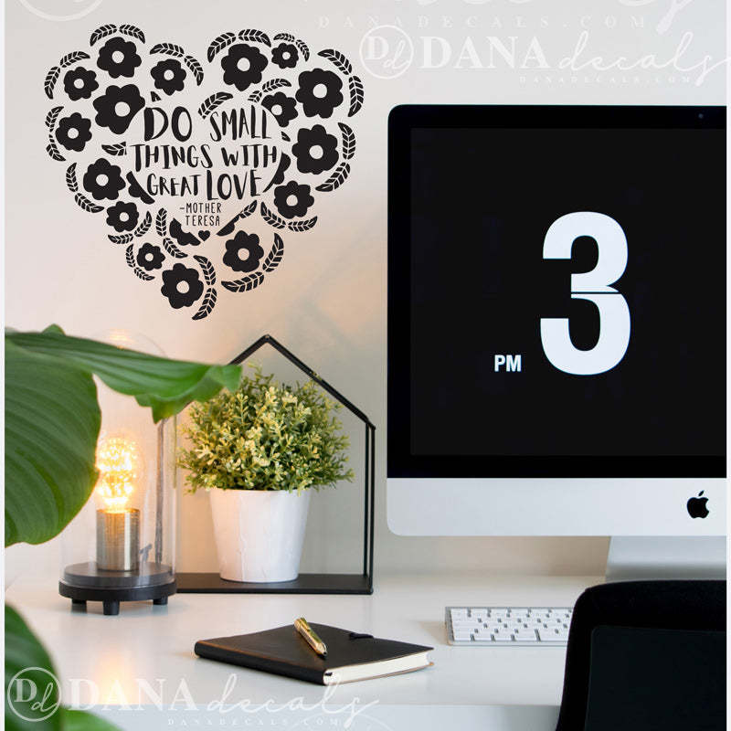 Do Small Things with Great Love Heart - Dana Decals