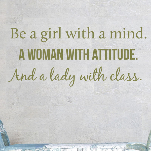 Be a Girl, Woman, and Lady Quote - Dana Decals