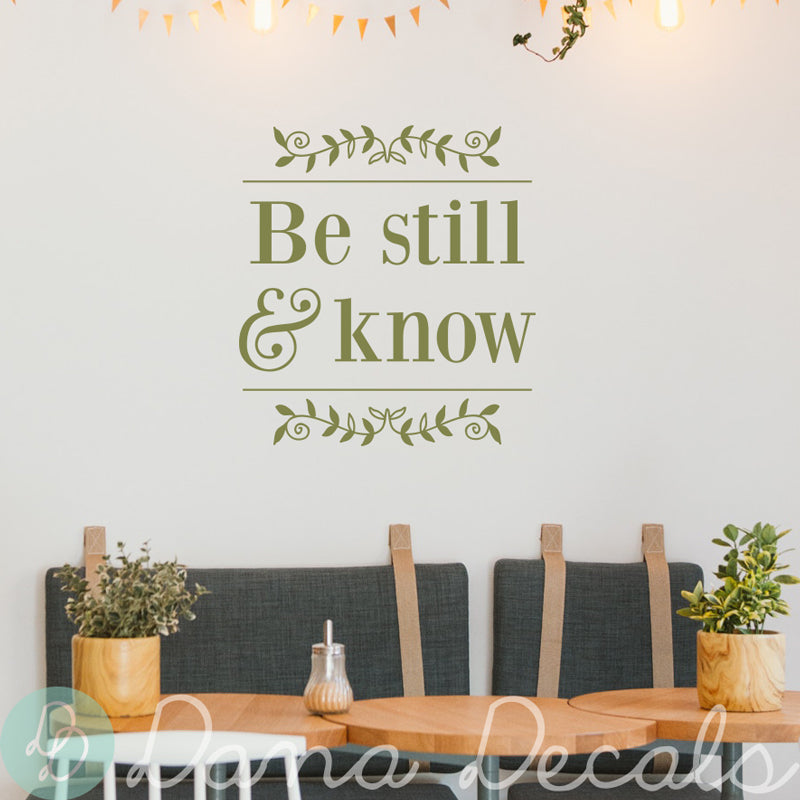 Be Still and Know Bible Quote - Dana Decals