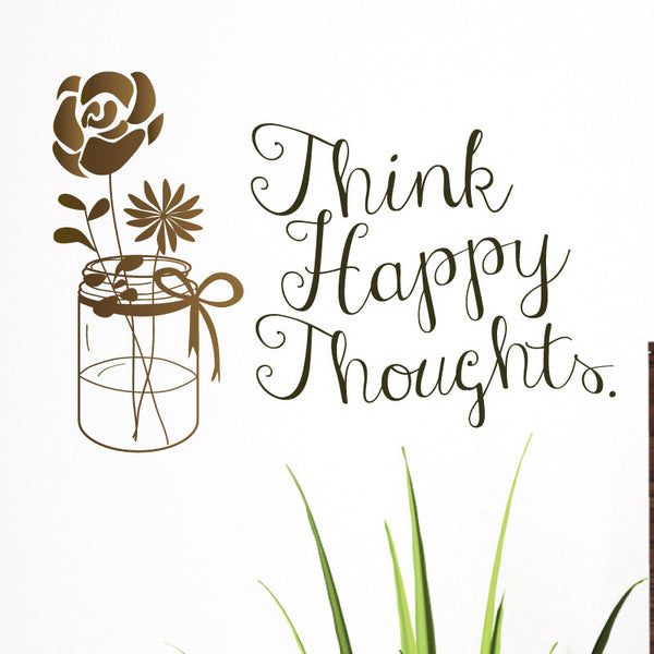 Think Happy Thoughts Mason Jar with Flowers - Dana Decals - 1