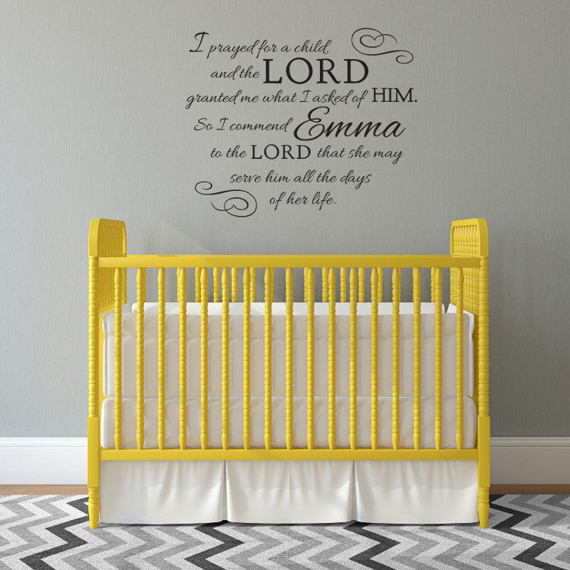Prayed For A Child Quote - Dana Decals - 1