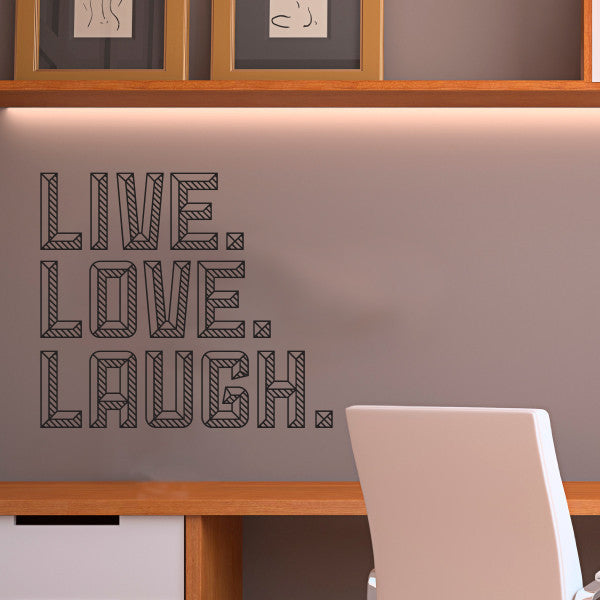 Live Love Laugh Quote - Dana Decals