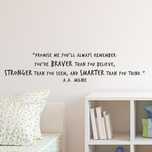 Braver Stronger Smarter Inspirational Quote from Winnie the Pooh - Dana Decals - 1