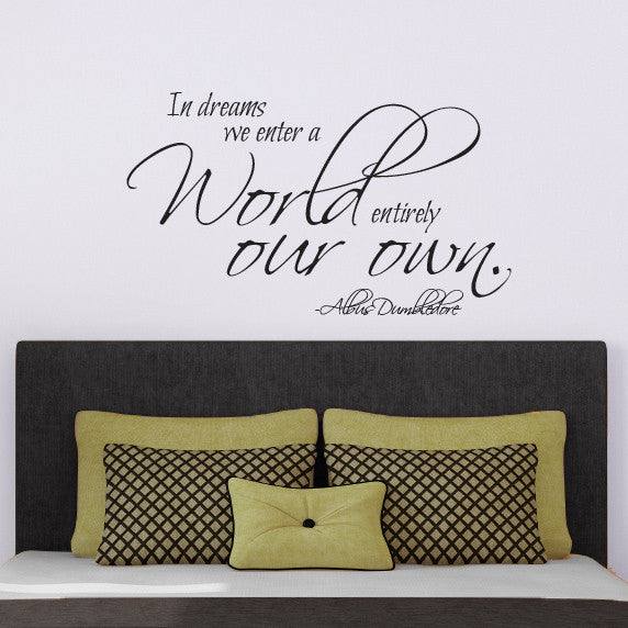 Dumbledore Dreams Quote - Dana Decals