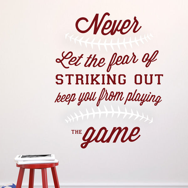 Fear of Striking Out Quote - Dana Decals