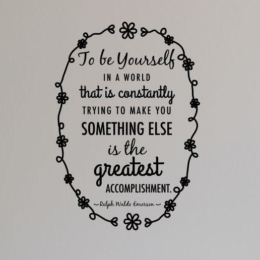 Ralph Waldo Emerson Be Yourself Quote - Dana Decals - 1