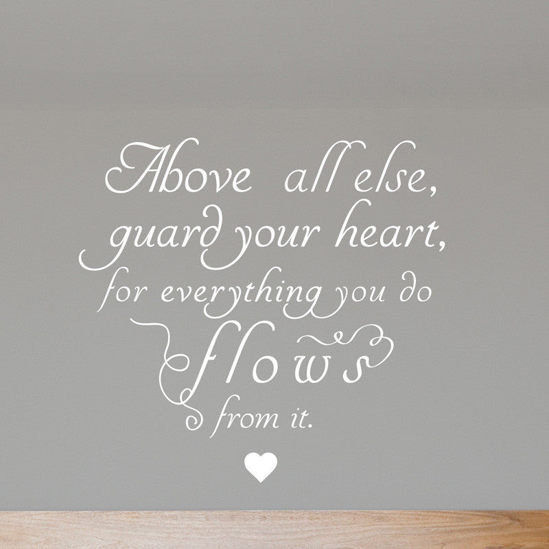 Guard Your Heart Quote - Dana Decals