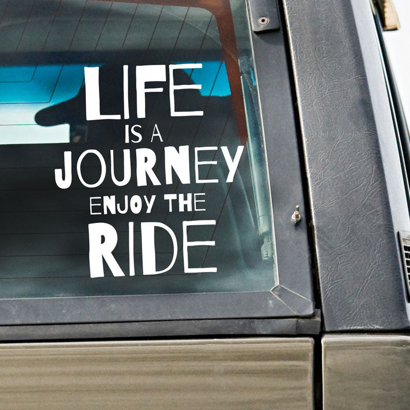 Life is a Journey Quote - Dana Decals - 1