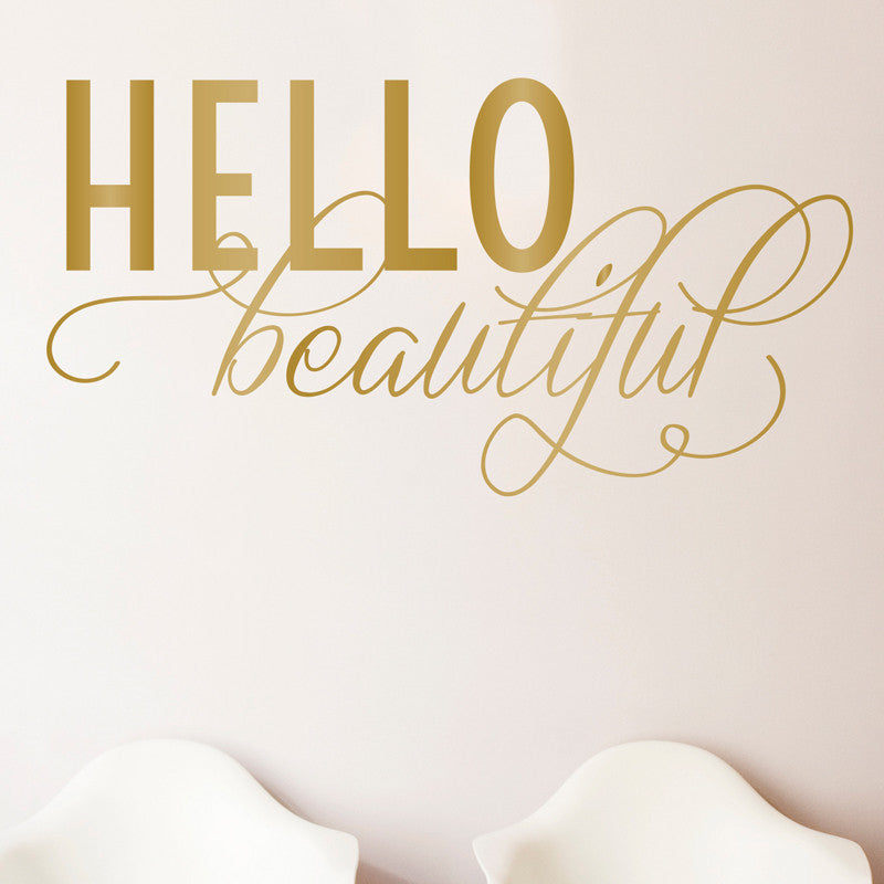 Hello Beautiful Quote - Dana Decals