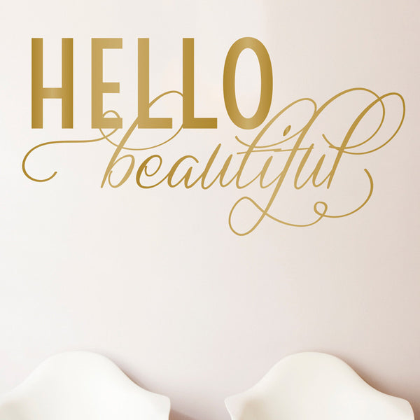 Hello Beautiful Quote - Dana Decals - 1