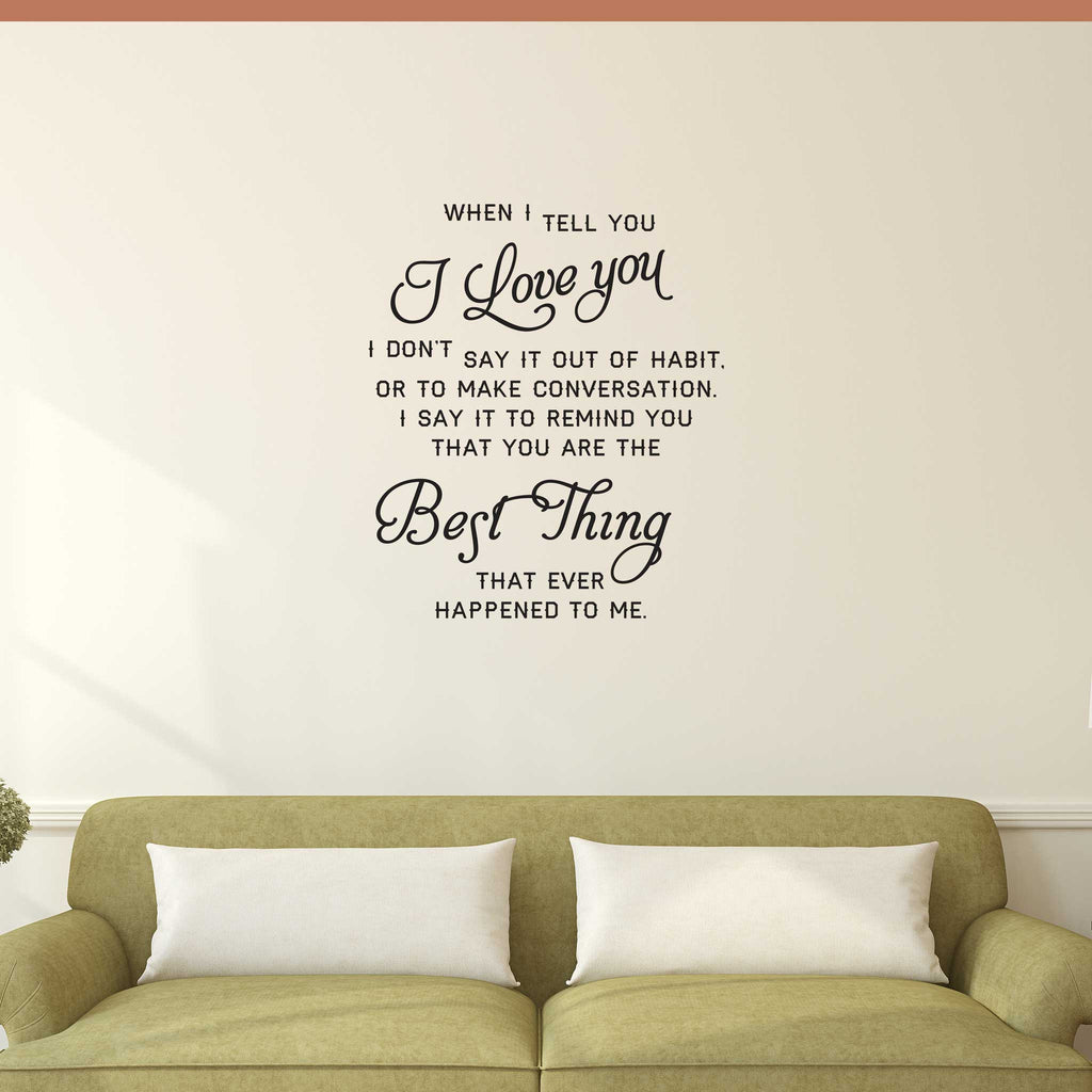 Best Thing Quote - Dana Decals - 1