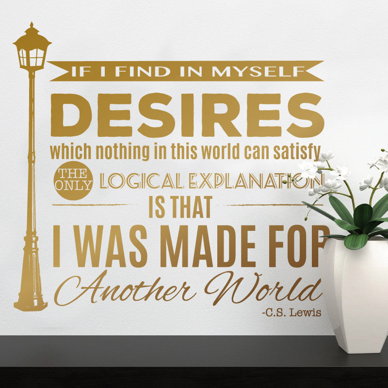 Made For Another World - C.S. Lewis Wall Quote Decal - Dana Decals - 1