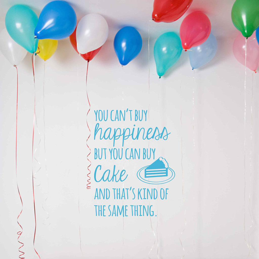 Cake Happiness Quote Decal - Dana Decals - 1