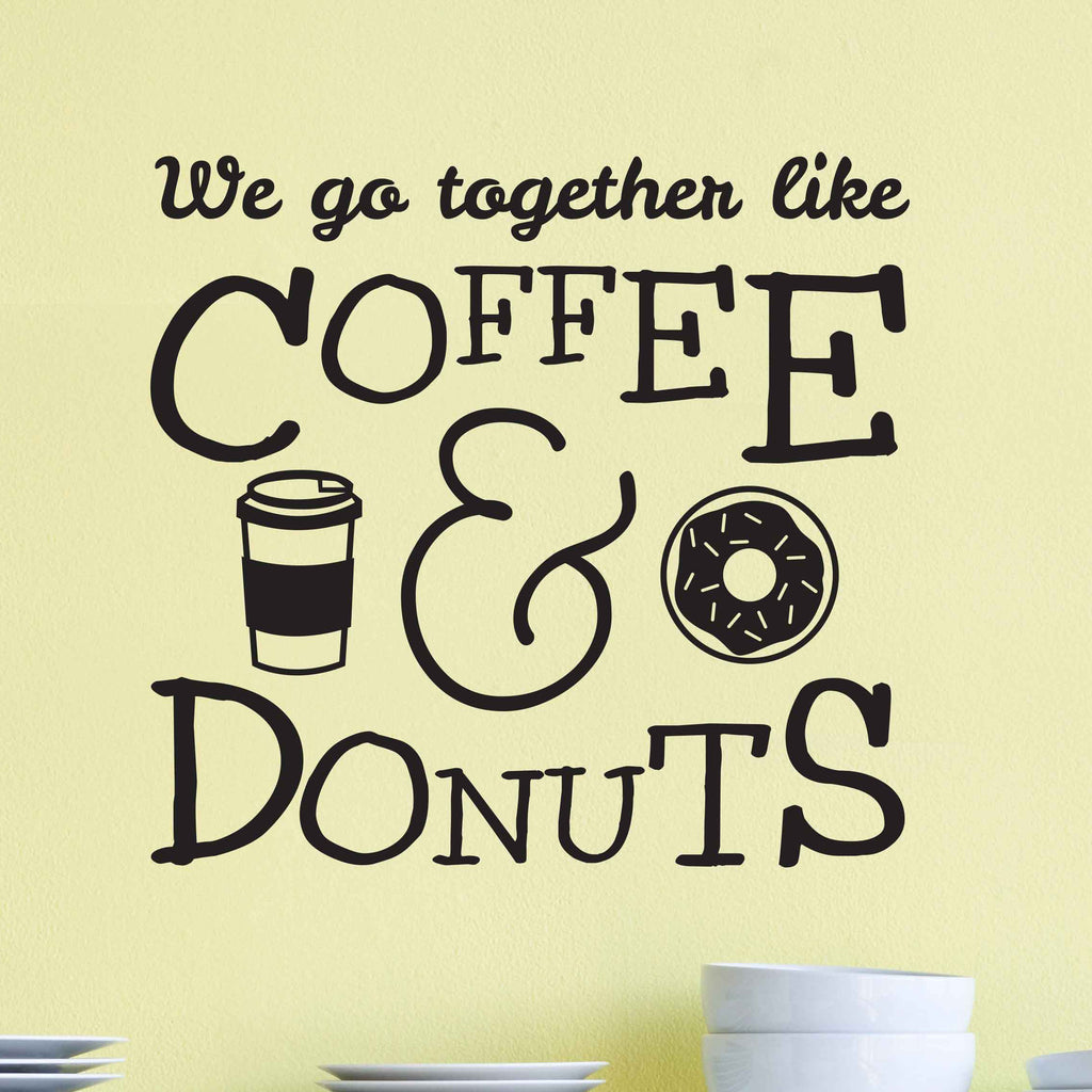 Coffee And Donuts Quote Decal - Dana Decals - 1