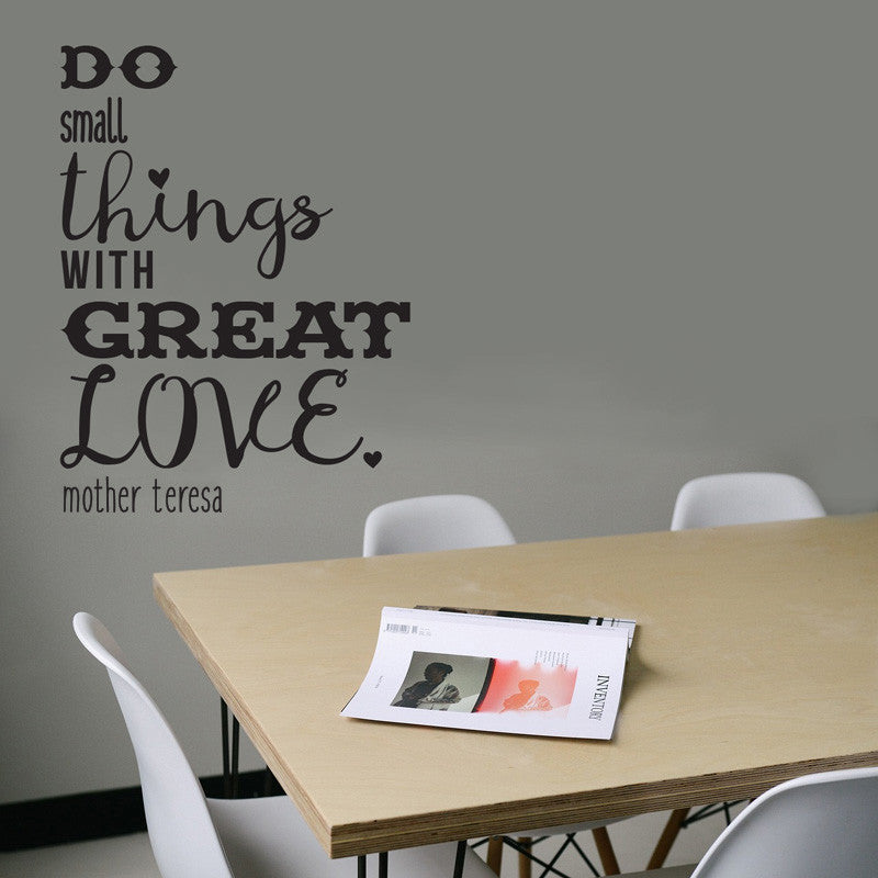 Do Small Things With Great Love - Dana Decals