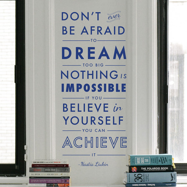 Dream Believe Achieve Quote - Dana Decals