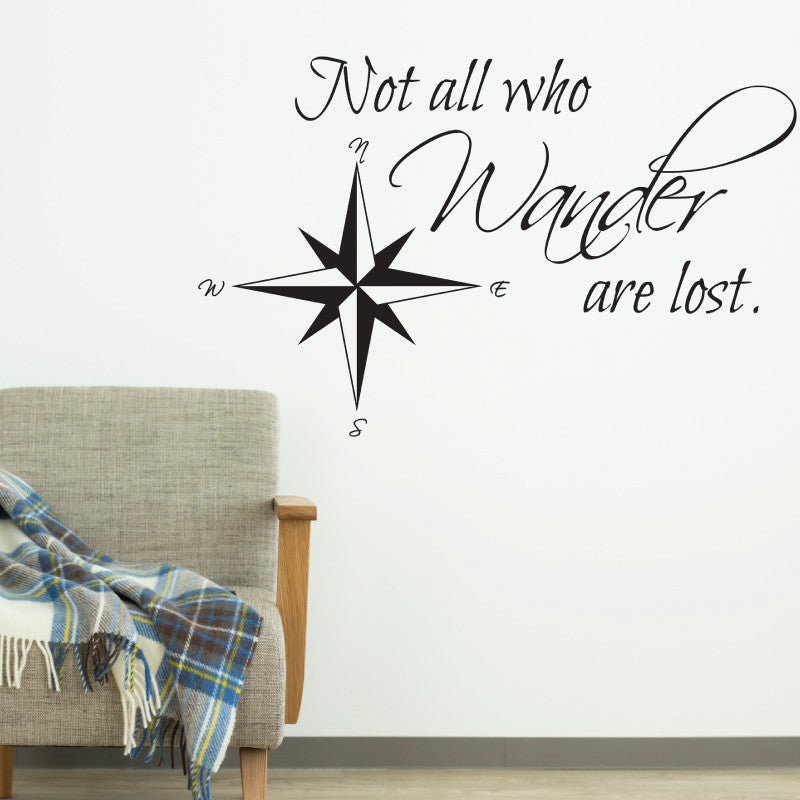 Not all Who Wander Are Lost Quote - Dana Decals