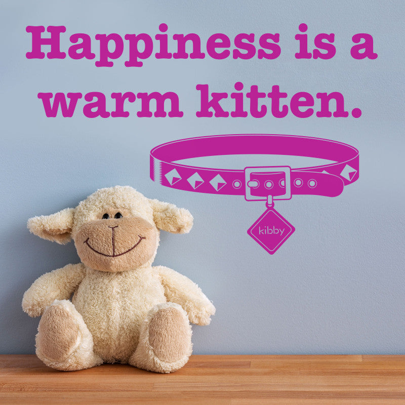 Happiness is a warm kitten - Dana Decals