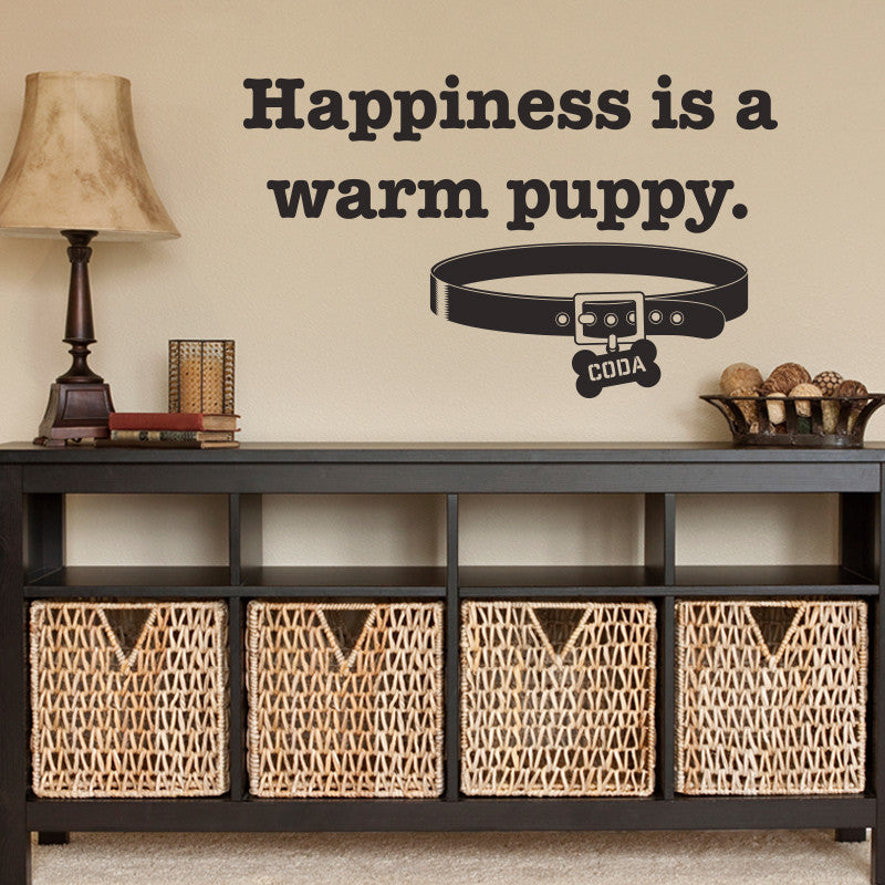 Happiness is a warm puppy - Dana Decals
