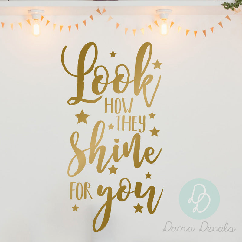 Look How They Shine for You