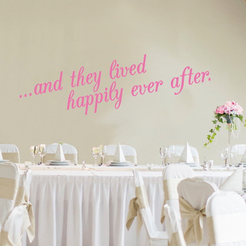 And They Lived Happily Ever After Quote - Dana Decals - 1